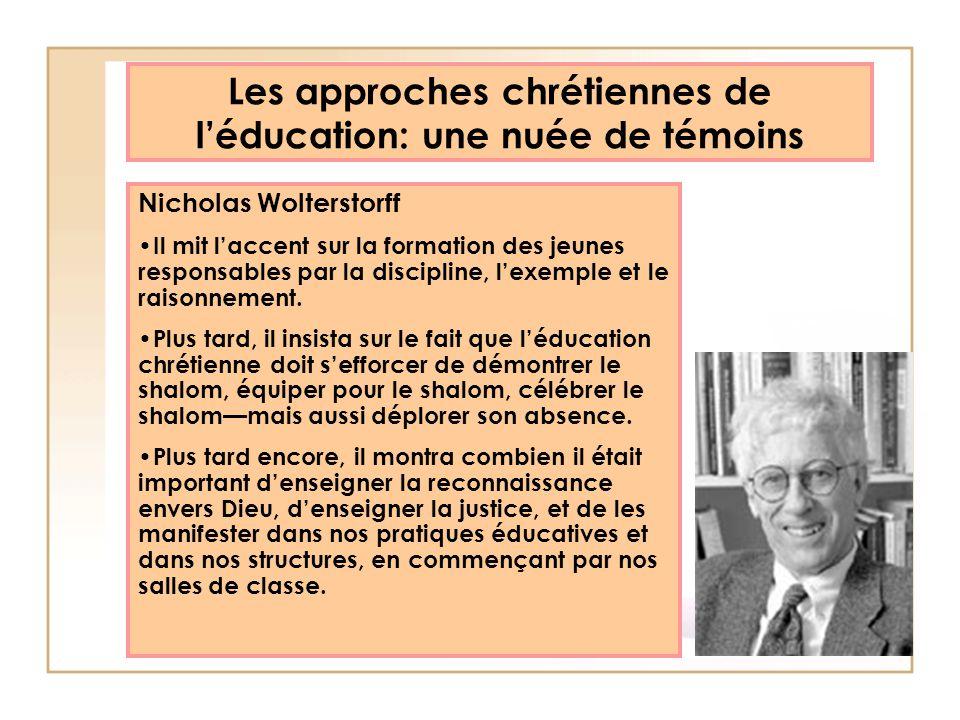 Les approches chrétiennes de léducation: une nuée de témoins Thomas Groome En 1980, il parle déduquer pour le Royaume de Dieu, pour la foi chrétienne et la liberté humaine.