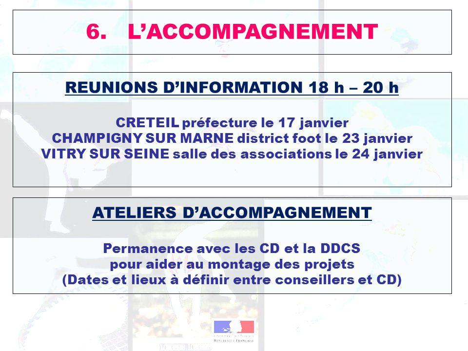 REUNIONS DINFORMATION 18 h – 20 h CRETEIL préfecture le 17 janvier CHAMPIGNY SUR MARNE district foot le 23 janvier VITRY SUR SEINE salle des associati