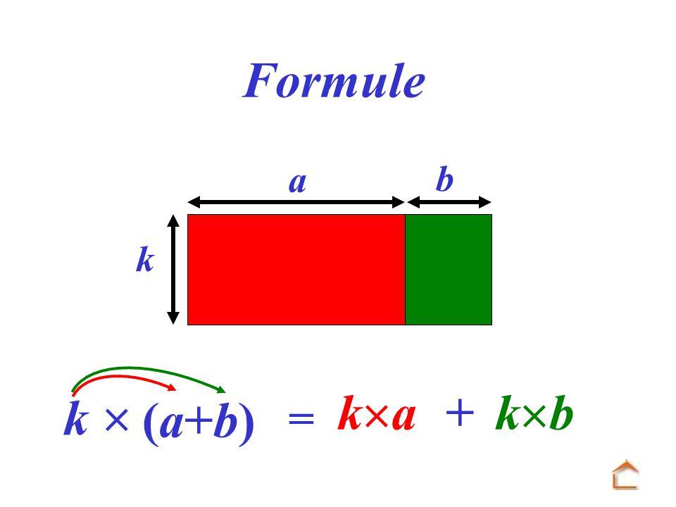 = b k a k k a + k b Formule (a+b)