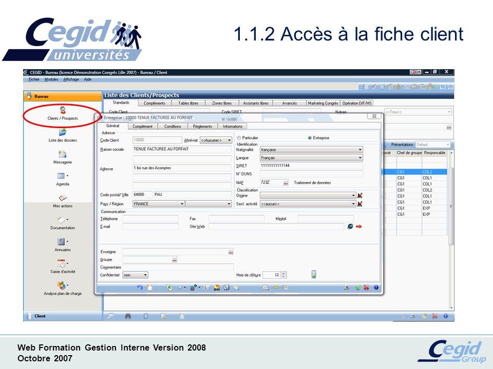 Web Formation Gestion Interne Version 2008 Octobre 2007 1.1.3 Accès à la liste des missions