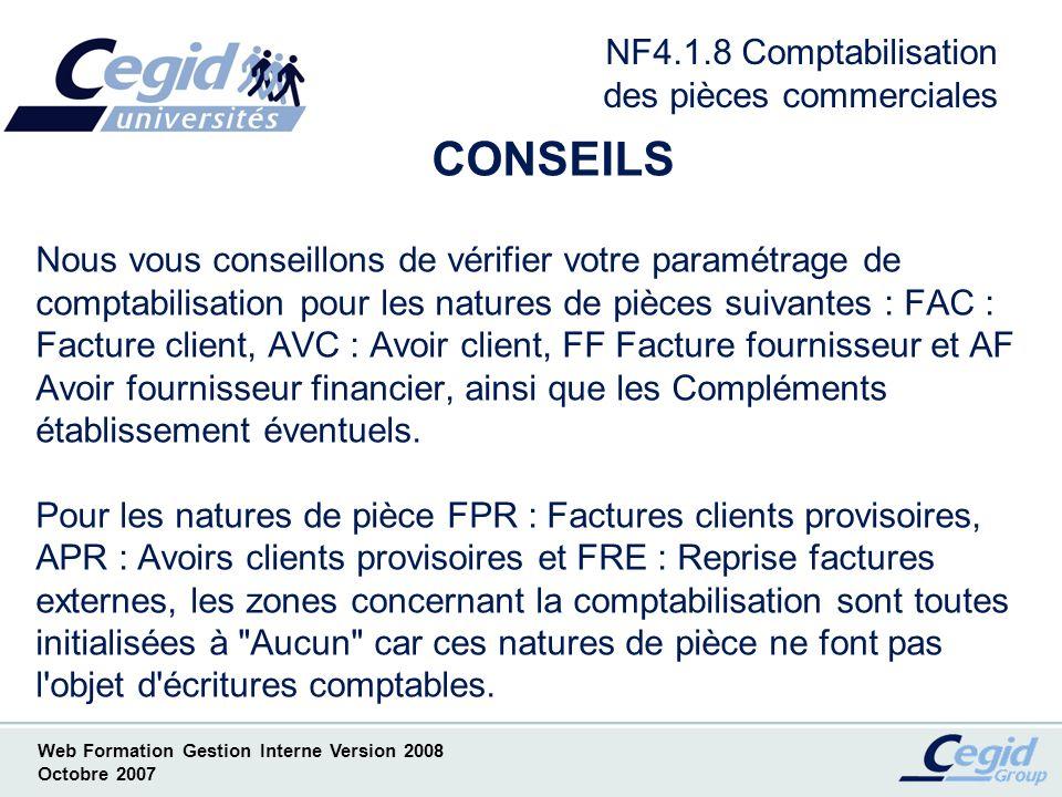 Web Formation Gestion Interne Version 2008 Octobre 2007 NF4.2.1 Comptabilisation des pièces à zéro