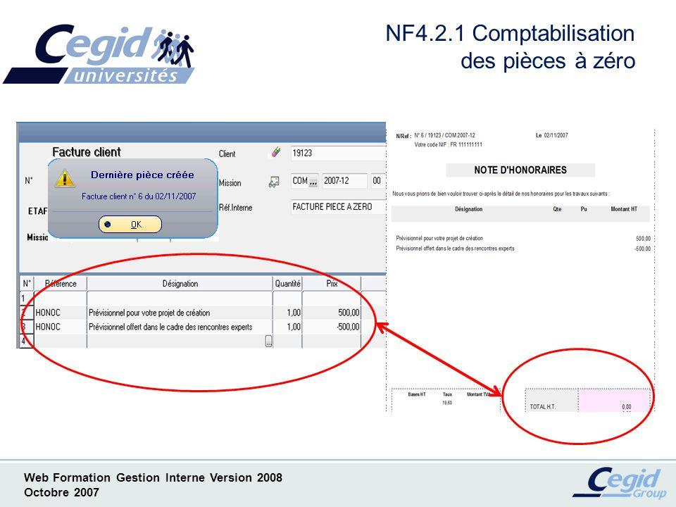 Web Formation Gestion Interne Version 2008 Octobre 2007 NF4.3.1 Comptabilisation différée des pièces commerciales