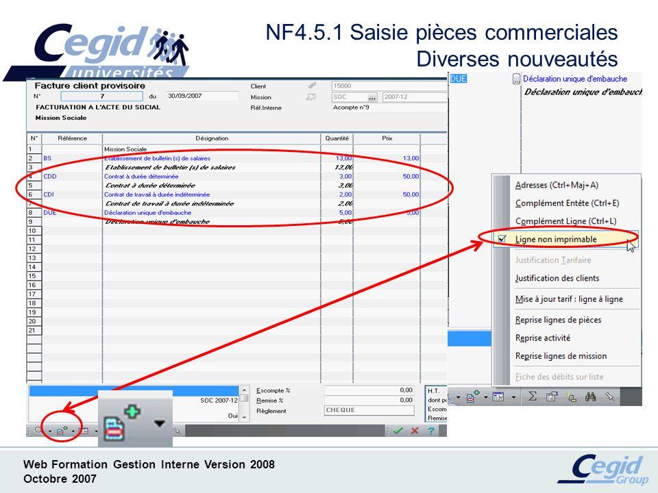 Web Formation Gestion Interne Version 2008 Octobre 2007 NF4.6.1 Nouvelles options dédition des pièces commerciales au format PDF