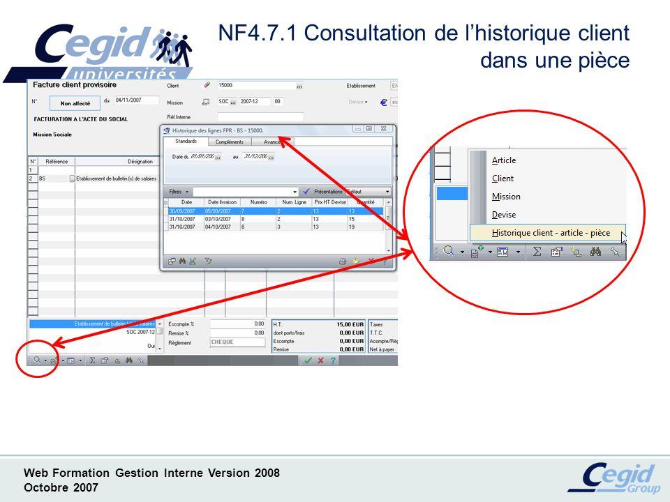Web Formation Gestion Interne Version 2008 Octobre 2007 NF4 Facturation et paramètres associés ( suite ) Liste des Nouveautés ( Par convention notée NF) –NF4.8 Profil Facture –NF4.9 Reprise du descriptif de la ligne dactivité –NF4.10 Prise en compte des compteurs –NF4.11 Lien en ligne dactivités et lignes de pièces –NF4.12 Préparation facture et état comptable en rouge