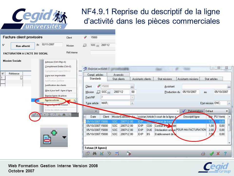 Web Formation Gestion Interne Version 2008 Octobre 2007 NF4.10.1 Prise en compte des compteur par établissement dans la nature de pièce en préparation de facture
