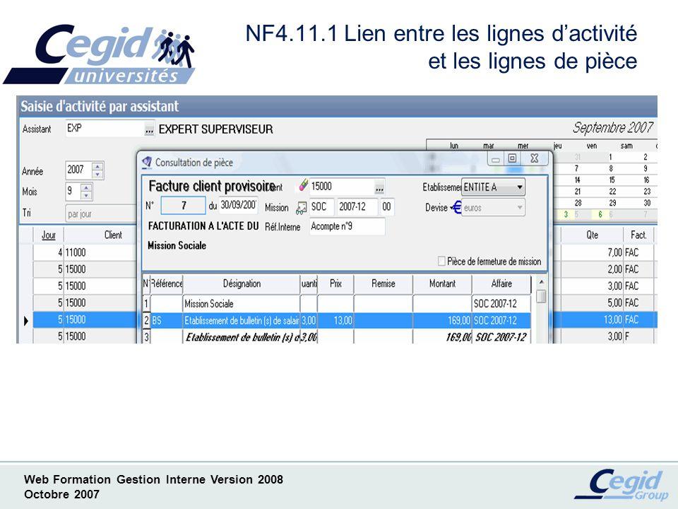 Web Formation Gestion Interne Version 2008 Octobre 2007 NF4.12.1 Préparation des factures et état comptable en rouge