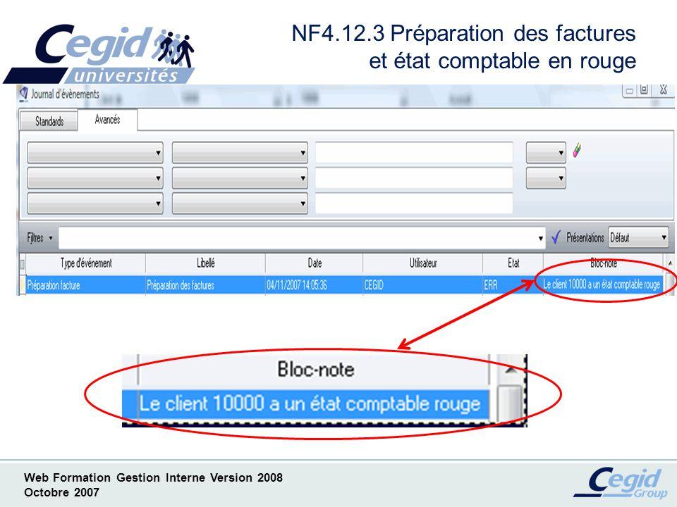 Web Formation Gestion Interne Version 2008 Octobre 2007 NF5 Gestion de lactivité Liste des Nouveautés ( Par convention notée NF) –NF5.1 Arrêté de période pour lactivité –NF5.2 Visa dactivité : Mise en place automatique –NF5.3 Consultation dactivité et concept de la saisie manager –NF5.4 Rupture et tri dans journaux dactivité –NF5.5 Comportement en saisie dactivité