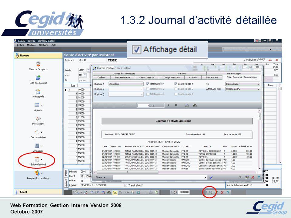 Web Formation Gestion Interne Version 2008 Octobre 2007 1.3.3 Journal dactivité synthétique