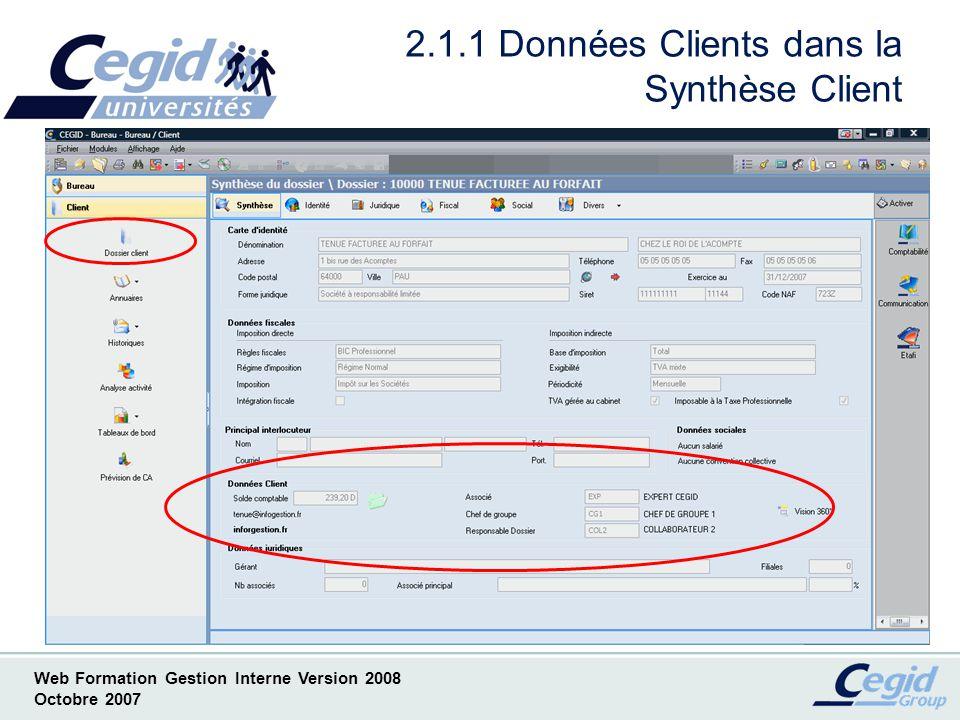 Web Formation Gestion Interne Version 2008 Octobre 2007 2.1.2 En cours Client dans la Synthèse Client