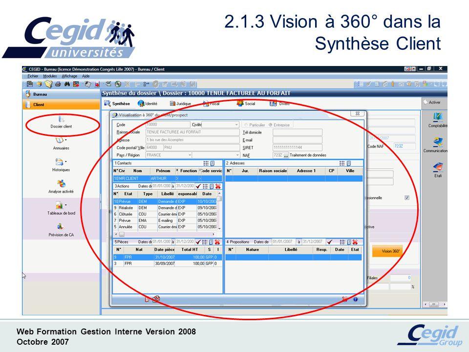Web Formation Gestion Interne Version 2008 Octobre 2007 2.2.1 Analyse activité dans le Bureau Client Toutes les missions