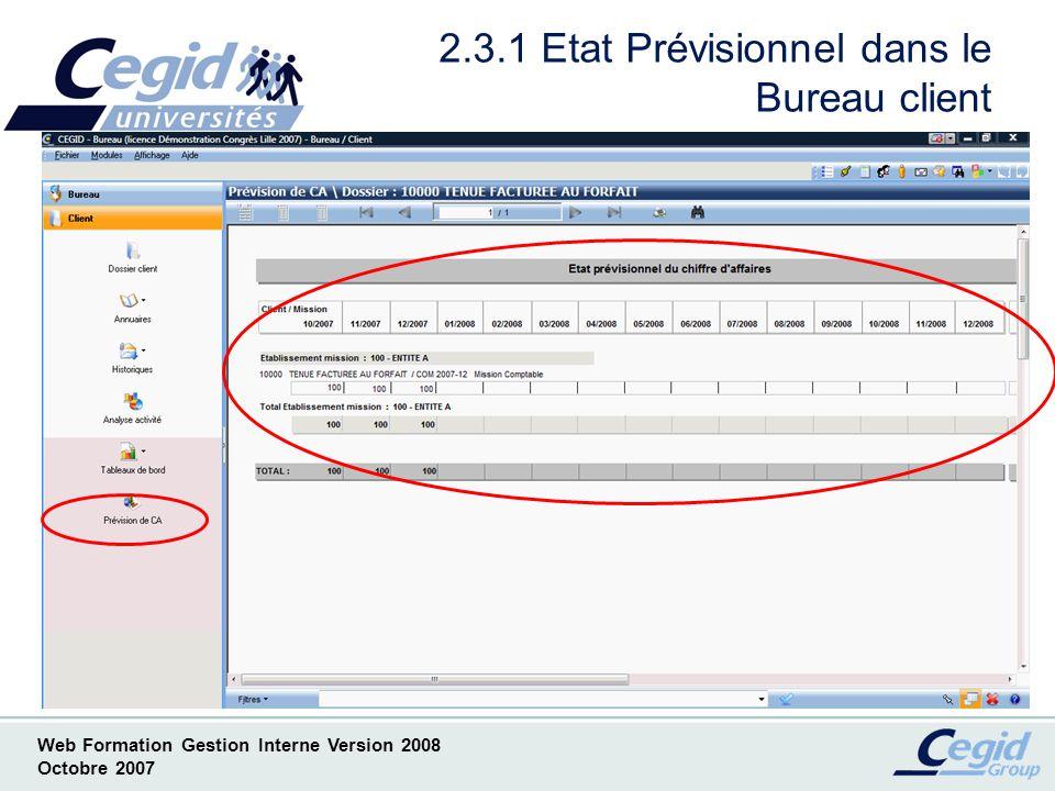 Web Formation Gestion Interne Version 2008 Octobre 2007 La Gestion Interne Version 2008 2 ème Partie° Via le Module Cegid Expert