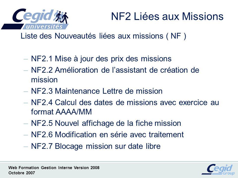 Web Formation Gestion Interne Version 2008 Octobre 2007 NF2.1.1 Mise à jour des prix des Missions - Copie écran de lAide en Ligne -