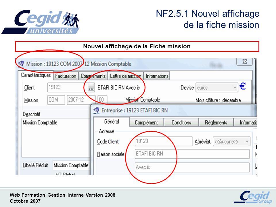 Web Formation Gestion Interne Version 2008 Octobre 2007 NF2.6.1 Modification en série avec traitement Modification en série avec traitement
