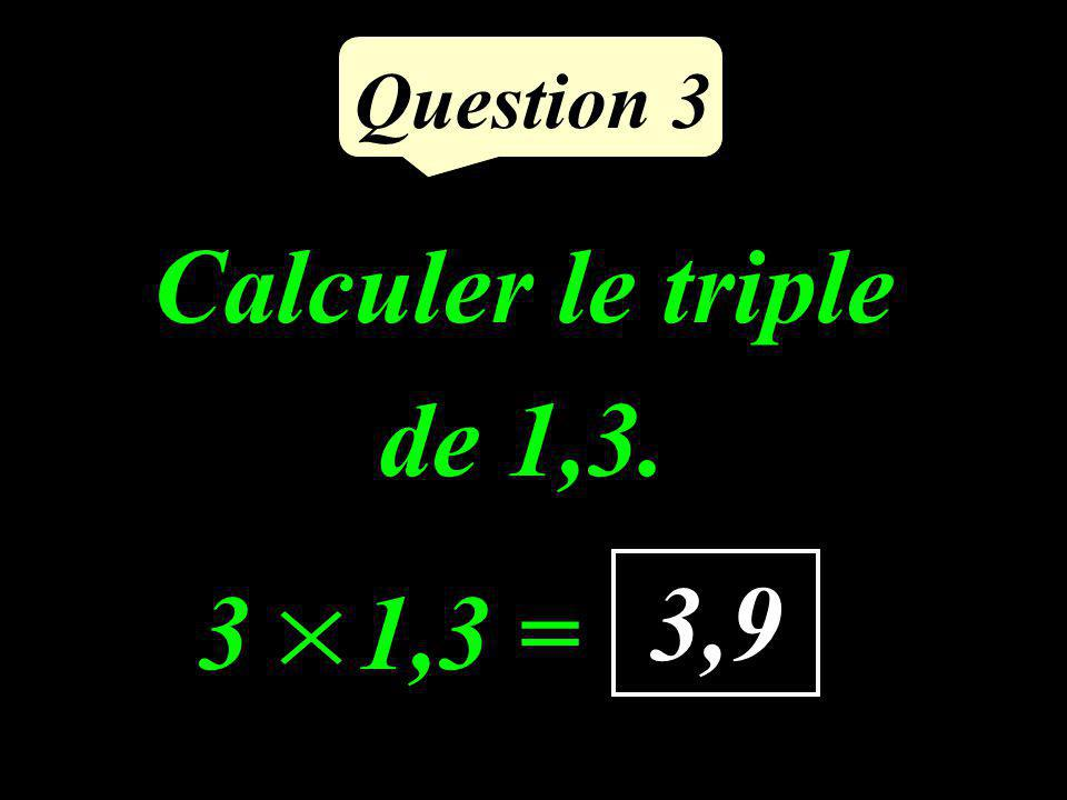 Question 2 63 : 9 = 7 9 7 = 63
