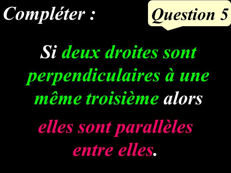 Question 4 6 Dans 48, combien de fois 8