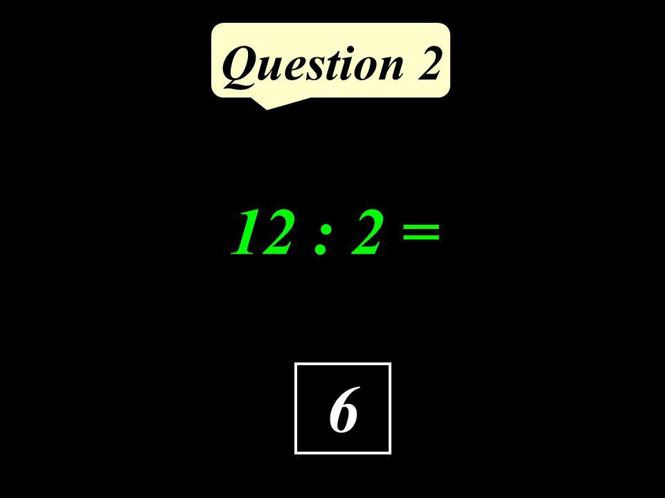 Question 1 5 Quel est le chiffre de centaines dans 573, 249 ?