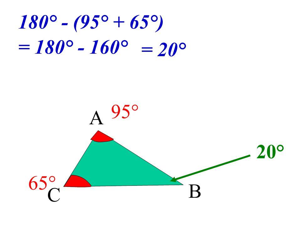 A C B ? 95° 65°