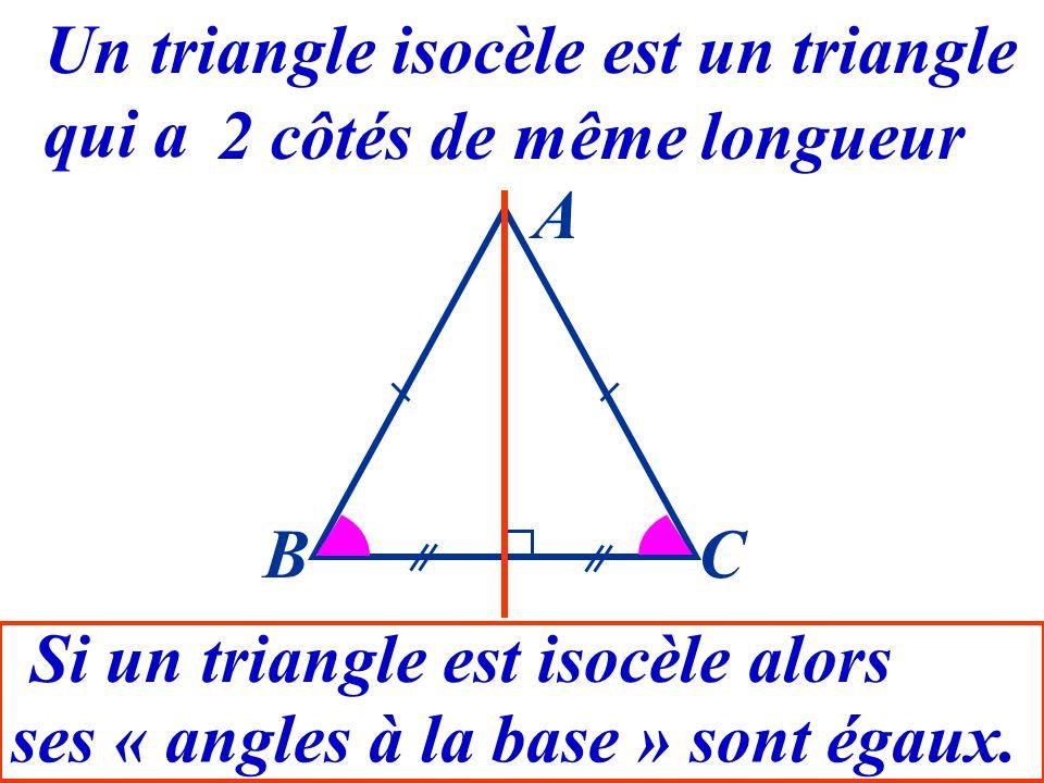 16 Un triangle isocèle est un triangle qui a 2 côtés de même longueur Que peut-on dire de ABC et ACB ? Ils sont égaux. BC A
