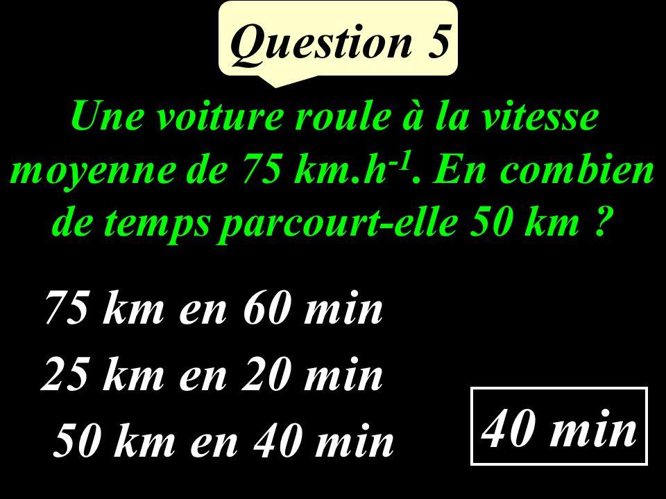 est-elle vraie pour x = 3 et y = 1 Question 4 4(x - 2) = 5 y .