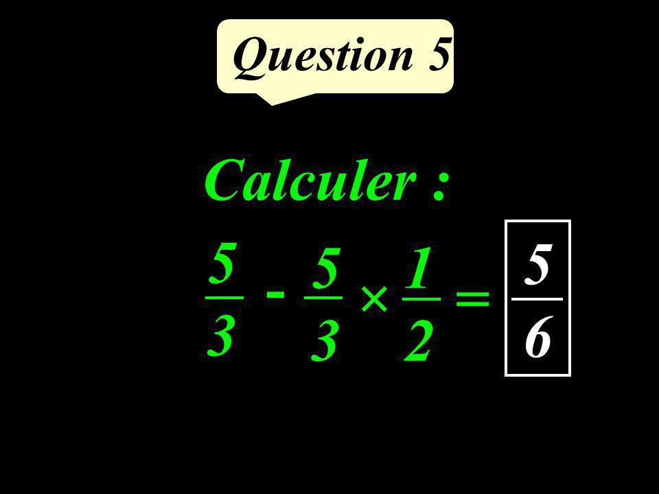 Quelle valeur pour x afin que le volume de ce pavé droit soit 105 cm 3 ? Question 5 5 cm 7 cm 3 cm