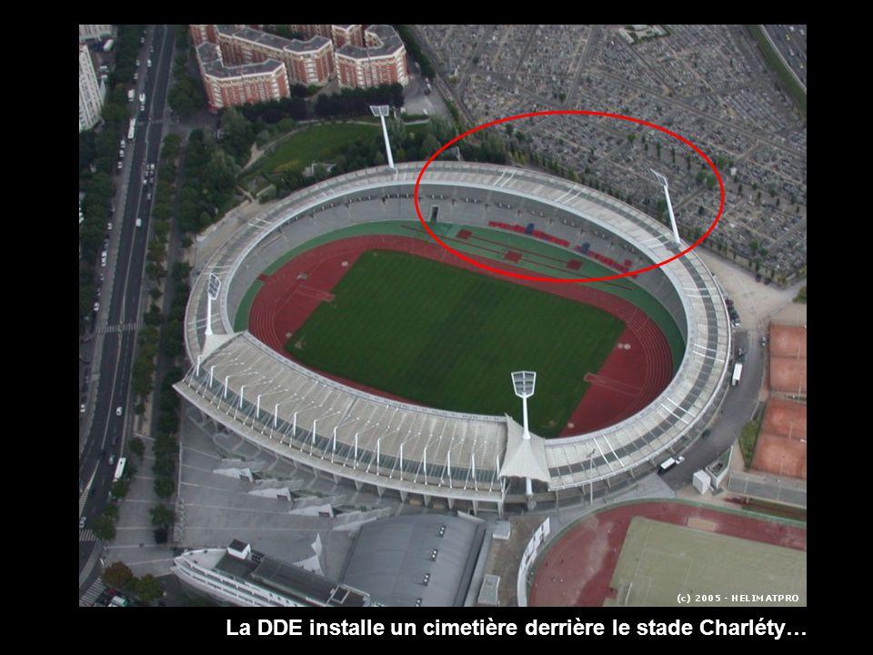 La DDE installe un cimetière derrière le stade Charléty…