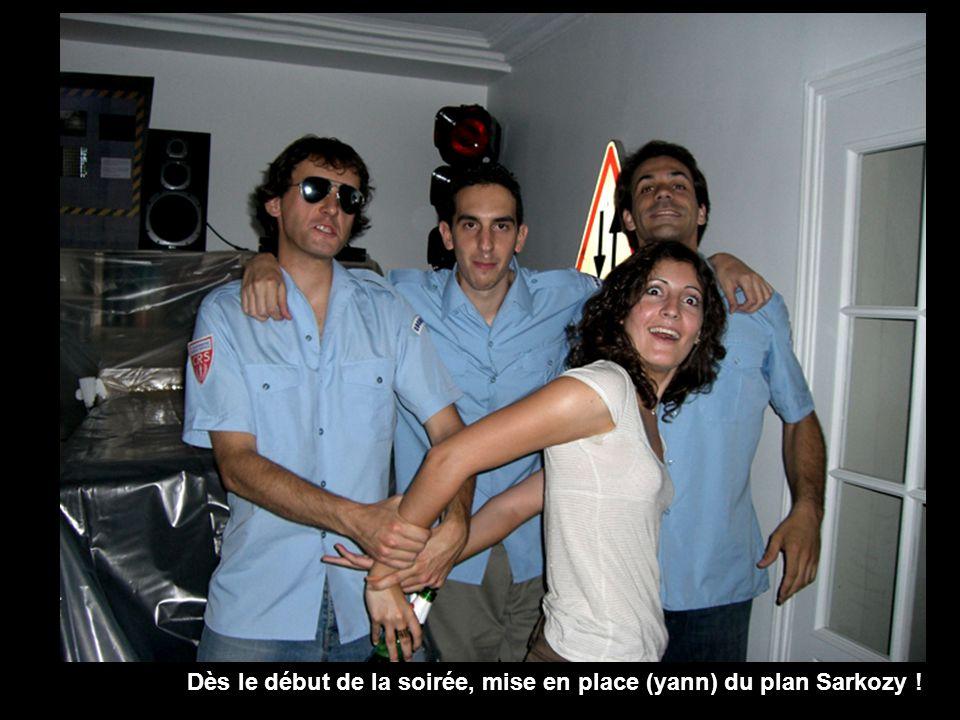 Dès le début de la soirée, mise en place (yann) du plan Sarkozy !