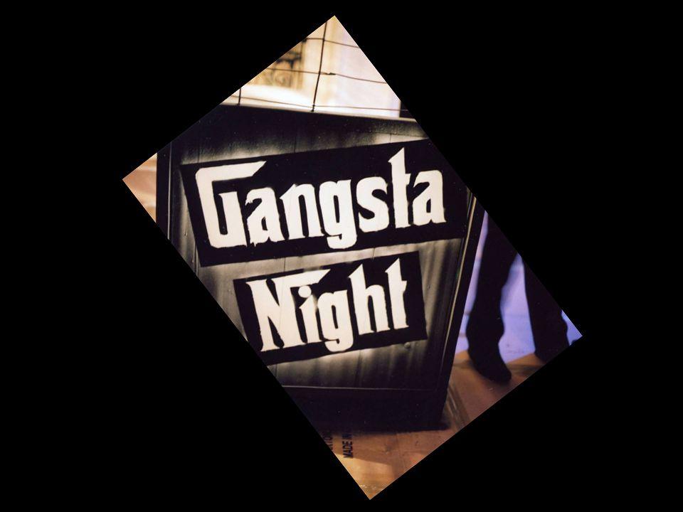 Gangsta Night, de Al Capone à 50 Cent, le thème a été parfaitement respecté !
