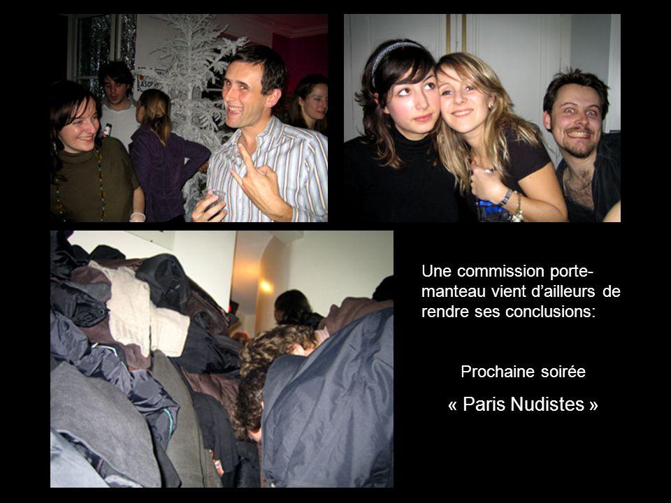 Une commission porte- manteau vient dailleurs de rendre ses conclusions: Prochaine soirée « Paris Nudistes »