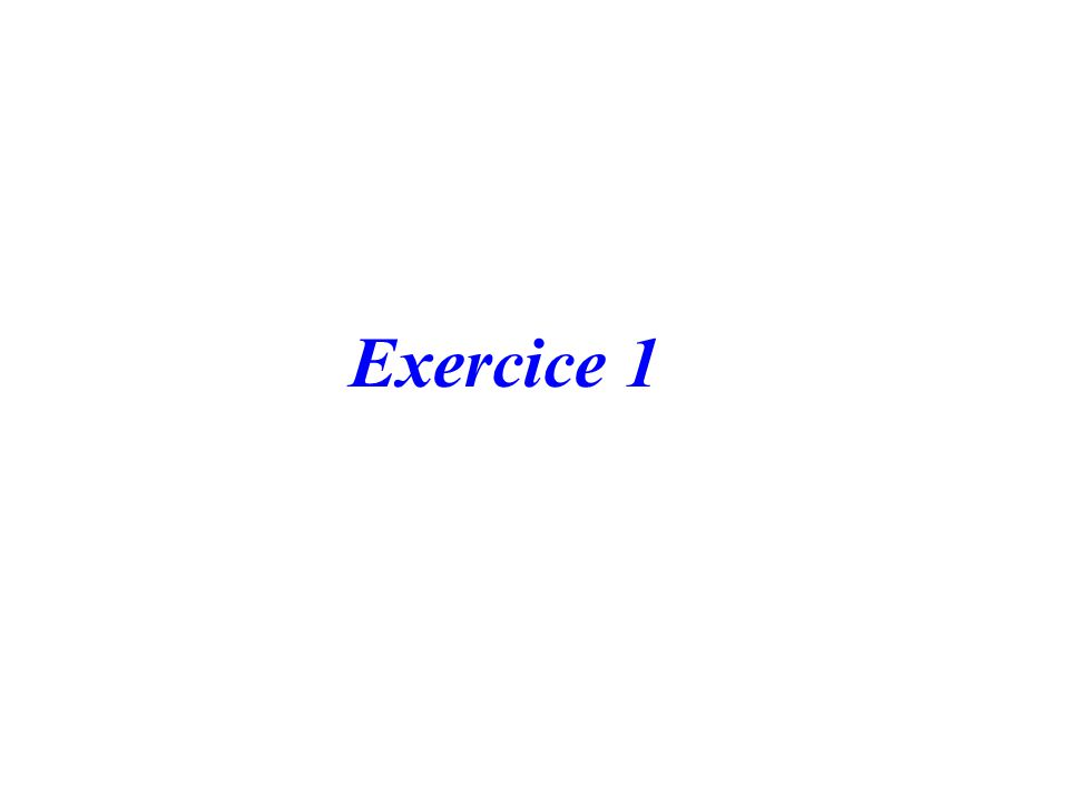 Exercice 1
