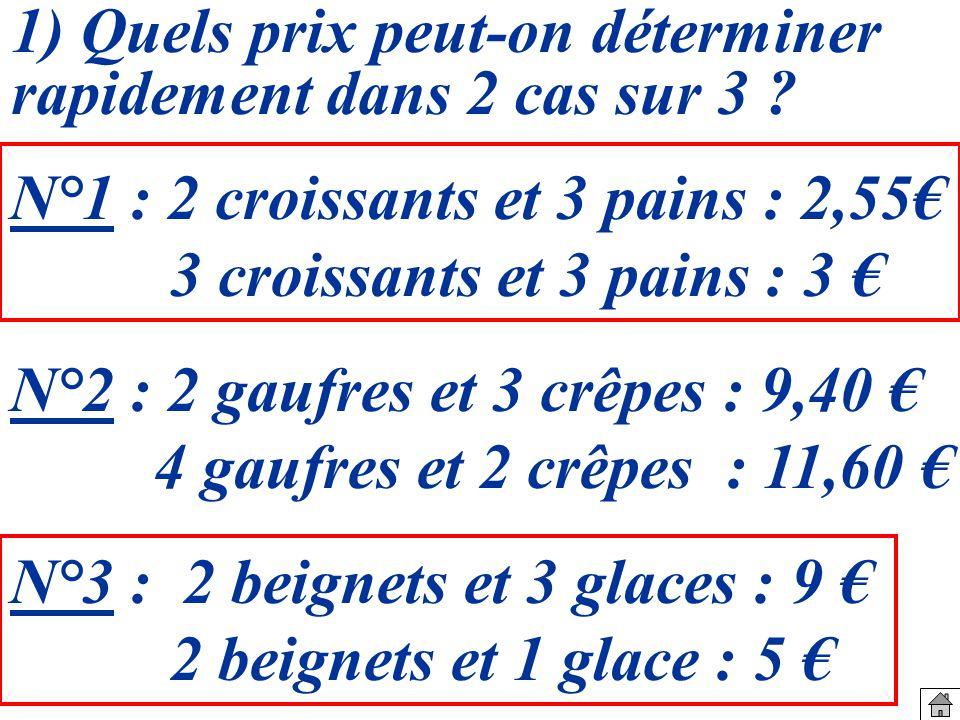 1) Quels prix peut-on déterminer rapidement dans 2 cas sur 3 .