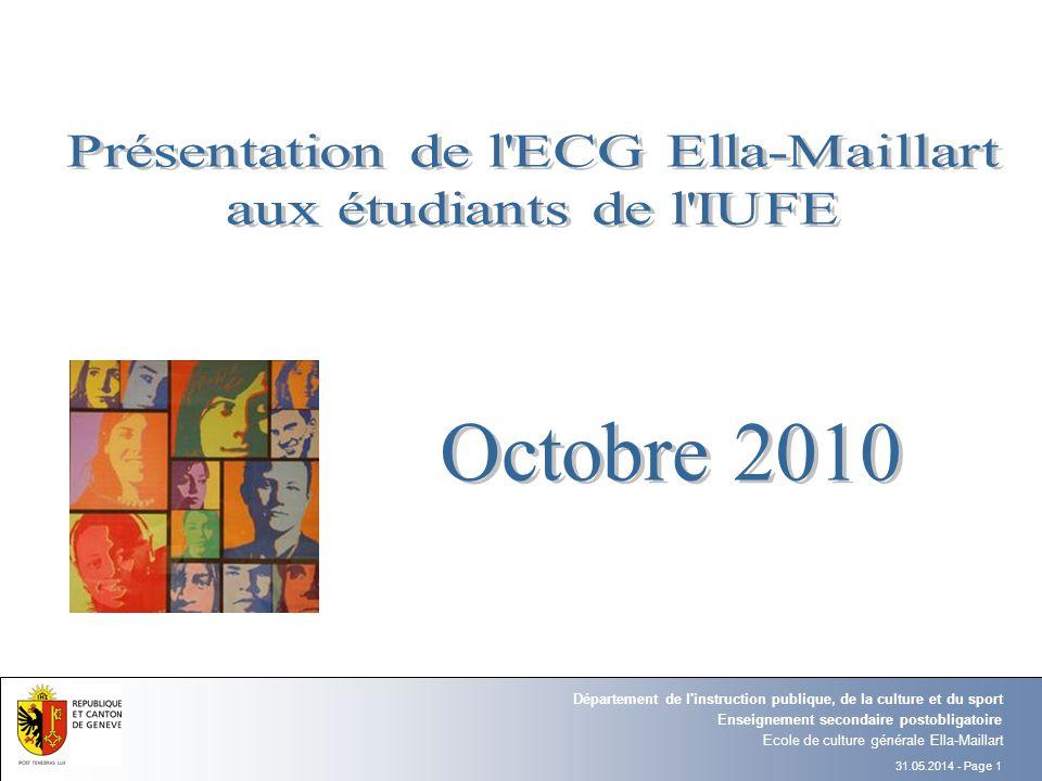 31.05.2014 - Page 1 Ecole de culture générale Ella-Maillart Enseignement secondaire postobligatoire Département de l'instruction publique, de la cultu