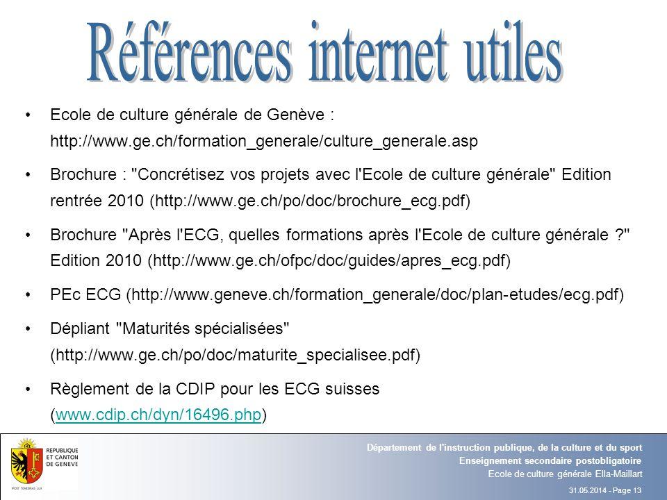 31.05.2014 - Page 13 Ecole de culture générale Ella-Maillart Enseignement secondaire postobligatoire Département de l'instruction publique, de la cult
