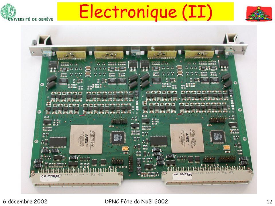 6 décembre 2002DPNC Fête de Noël 200212 Electronique (II)