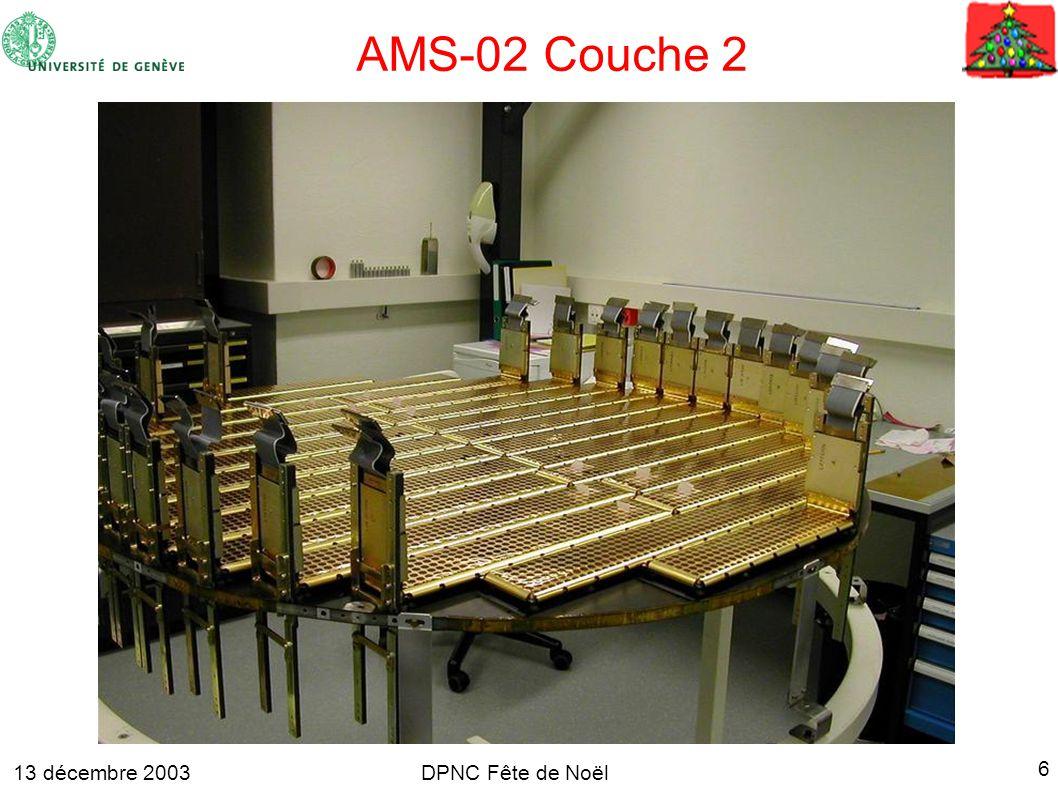 13 décembre 2003 6 DPNC Fête de Noël AMS-02 Couche 2
