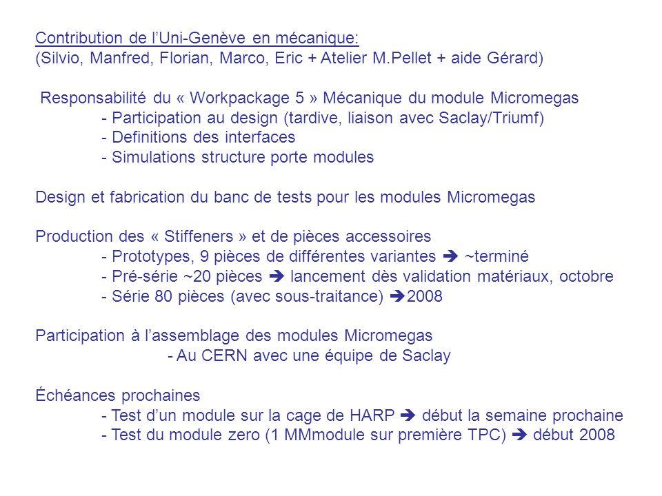 Contribution de lUni-Genève en mécanique: (Silvio, Manfred, Florian, Marco, Eric + Atelier M.Pellet + aide Gérard) Responsabilité du « Workpackage 5 »