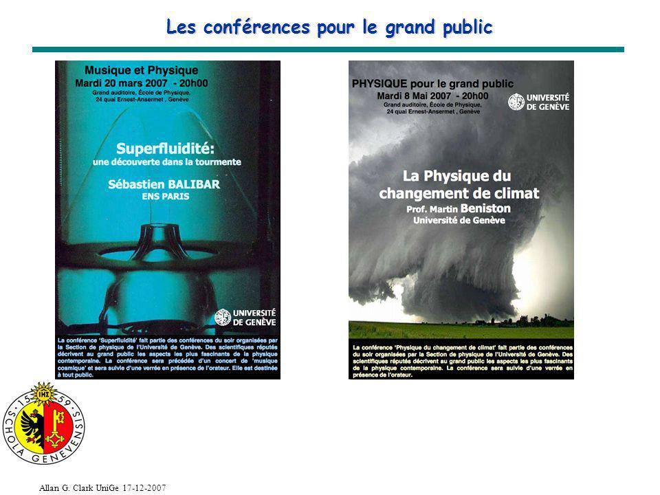 Allan G. Clark UniGe 17-12-2007 Les conférences pour le grand public