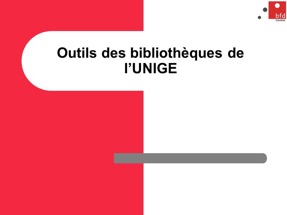 Outils des bibliothèques de lUNIGE