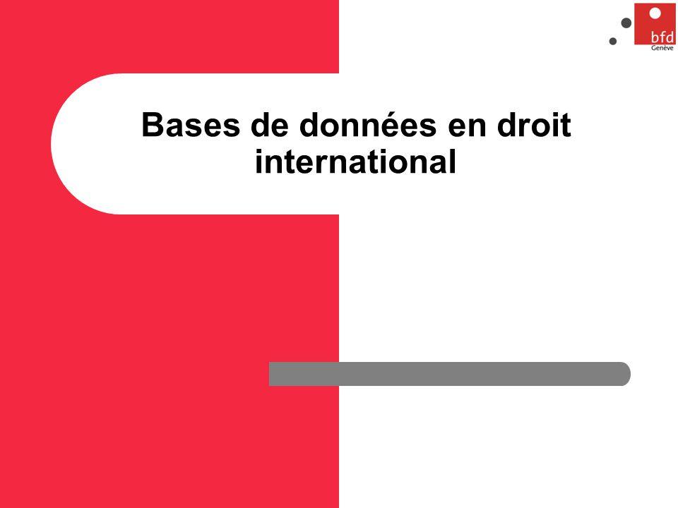 Bases de données en droit international