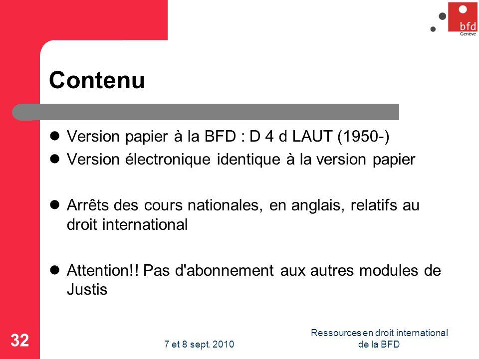 Contenu Version papier à la BFD : D 4 d LAUT (1950-) Version électronique identique à la version papier Arrêts des cours nationales, en anglais, relatifs au droit international Attention!.