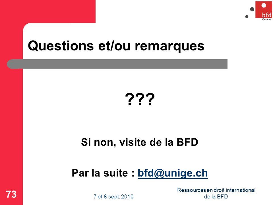 Questions et/ou remarques ??.