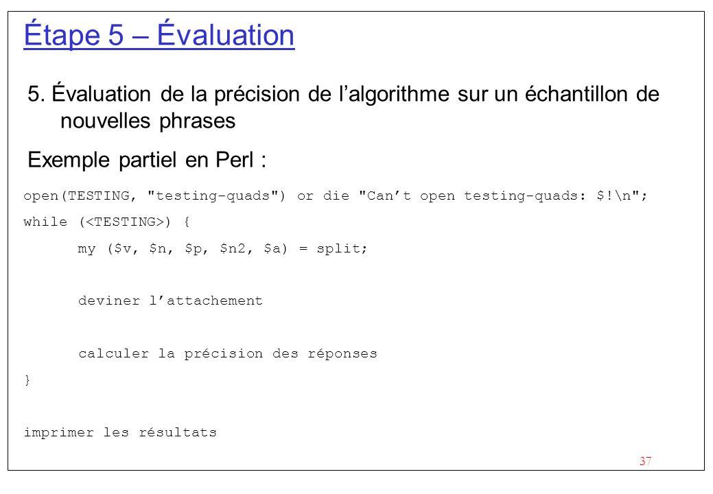 37 Étape 5 – Évaluation 5.