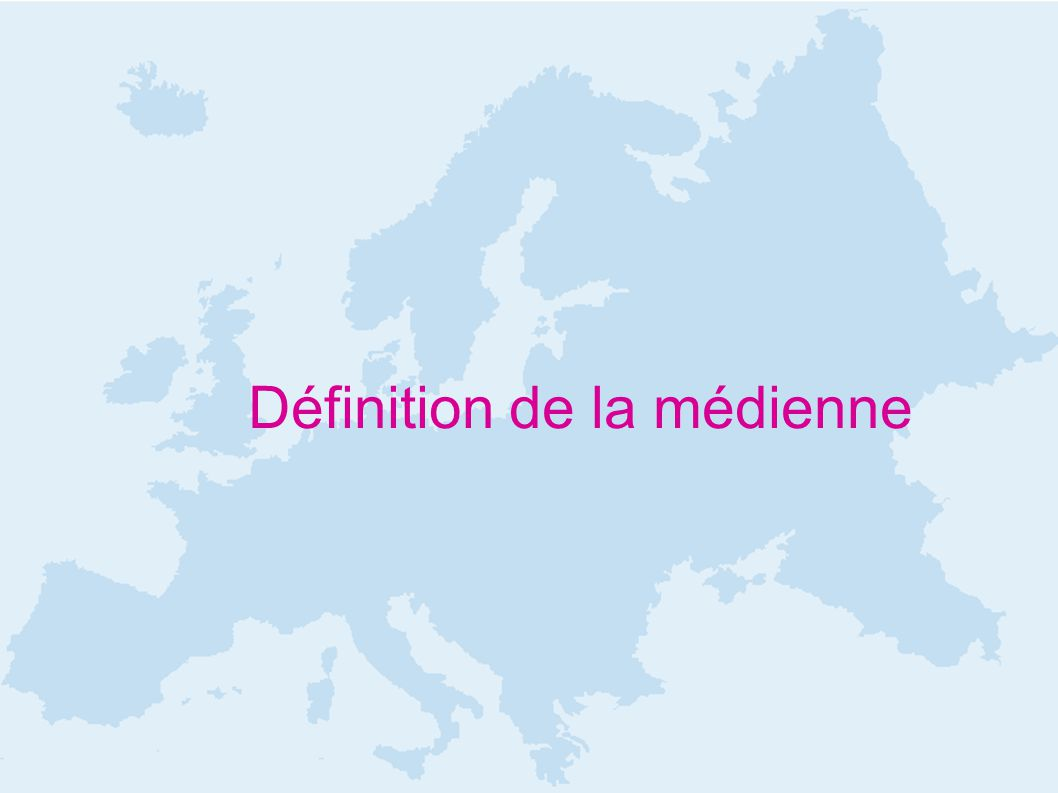 Définition de la médienne