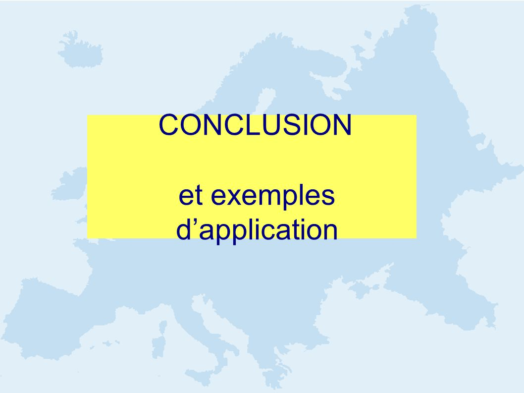 CONCLUSION et exemples dapplication