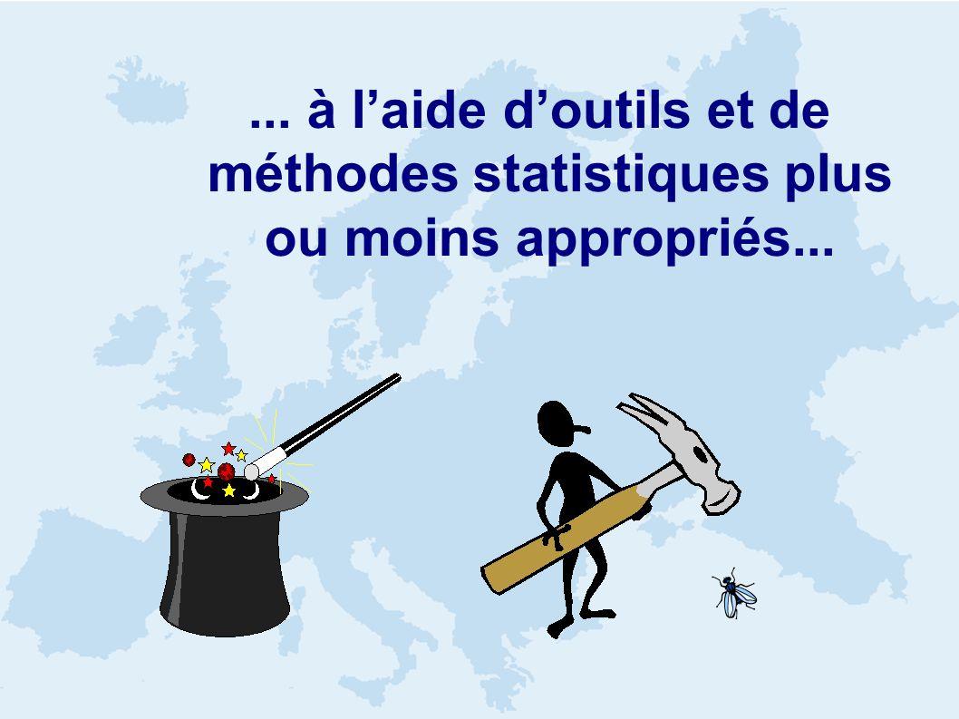 ... à laide doutils et de méthodes statistiques plus ou moins appropriés...