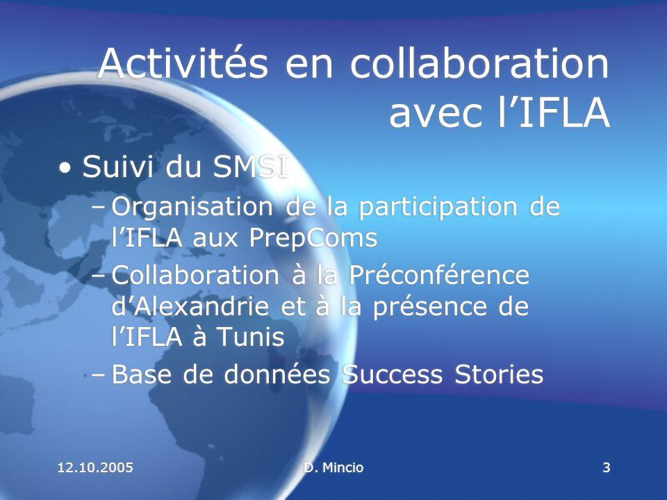12.10.2005D.Mincio14 Où en est le SMSI à la veille de Tunis .