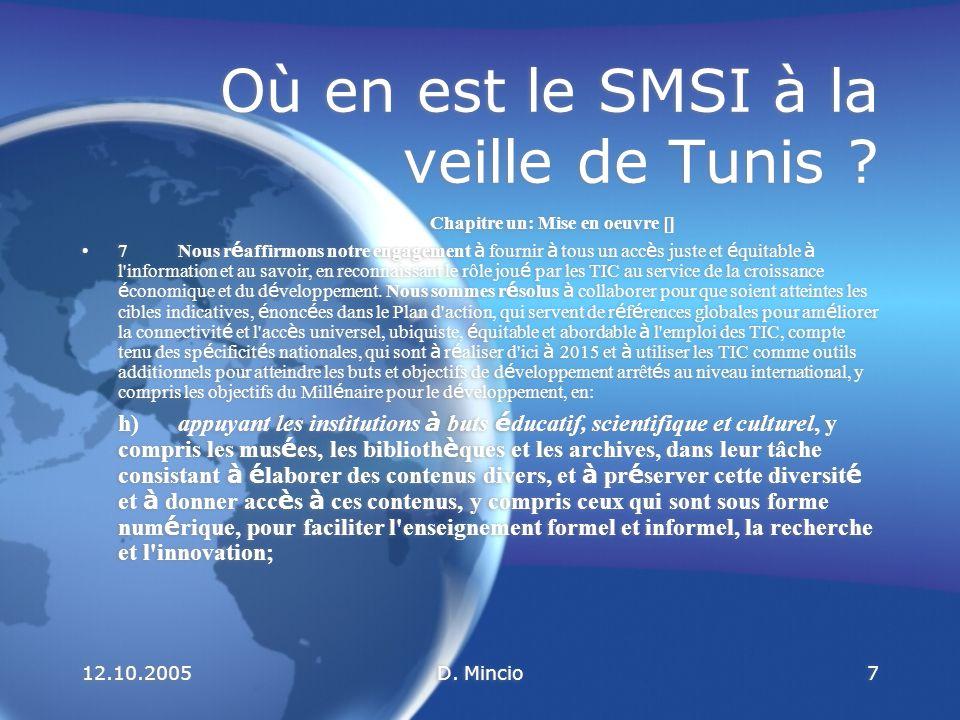 12.10.2005D.Mincio8 Où en est le SMSI à la veille de Tunis .