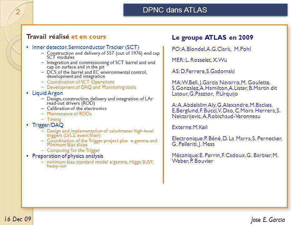 DPNC dans ATLAS 2 Jose E.