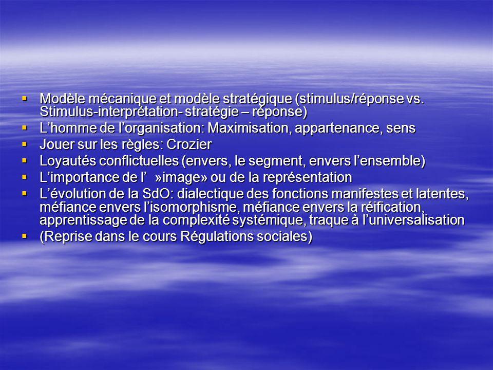 Modèle mécanique et modèle stratégique (stimulus/réponse vs.
