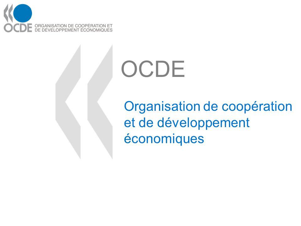 OCDE Organisation de coopération et de développement économiques