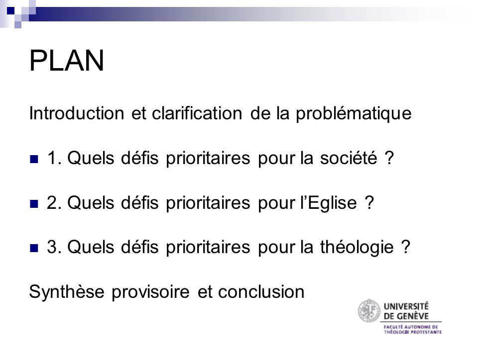 PLAN Introduction et clarification de la problématique 1.